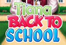 Tiana Back To School